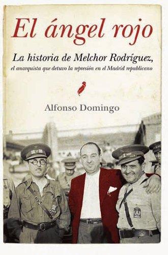 El ángel rojo (Ensayo Divulgacion (books)) por Alfonso Domingo