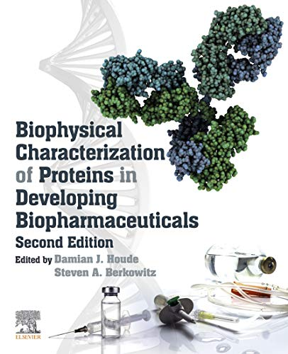 Biophysical Characterization of Proteins in Developing Biopharmaceuticals (English Edition)