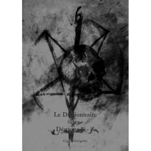 Le Dictionnaire des Démons K - Z (volume 2)