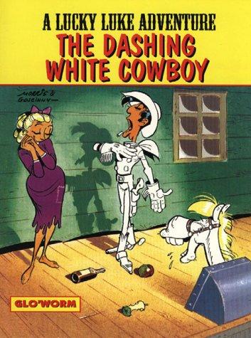 The dashing white cowboy
