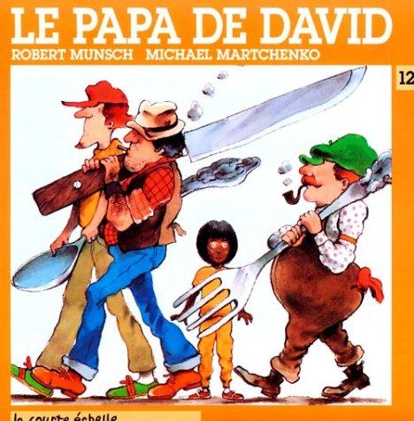 Le Papa De David / David's Father