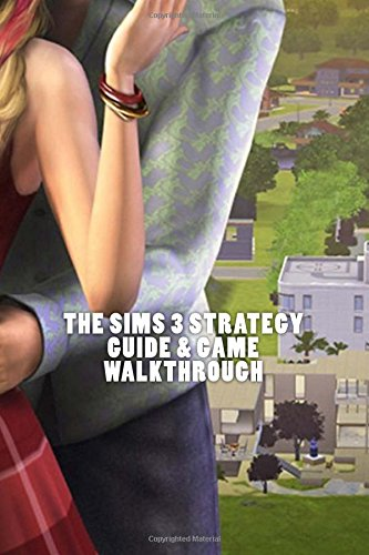 The Sims 3 Strategy Guide & Game Walkthrough - Cheats, Tips, Tricks, AND MORE! (Super Mario Bros Ps4 Spiele)