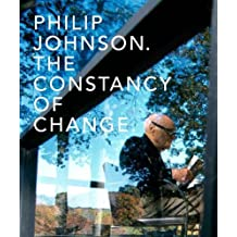 Philip Johnson, The Constancy of Change (Yale School of Architecture)