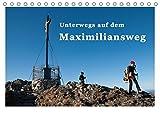 Unterwegs auf dem Maximiliansweg (Tischkalender 2018 DIN A5 quer): Auf königlichen Wegen vom Bodensee bis Berchtesgaden. (Monatskalender, 14 Seiten ) (CALVENDO Natur)