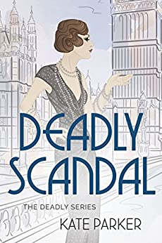 Deadly Scandal (Deadly Series Book 1) (English Edition)
