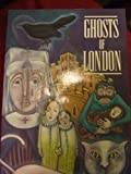 Ghosts of London by J. A. Brooks (1993-05-03)