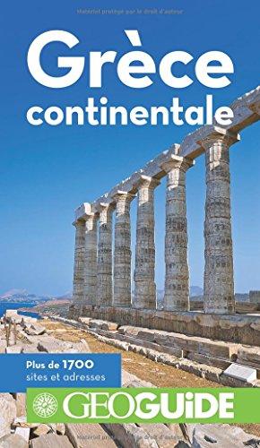 Grèce continentale par Jean-Louis Despesse, Vincent Noyoux, Marie-Pascale Rauzier, Emma Tassy
