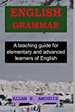 #4: English Grammar: A teaching guide for elementary and advanced learners of English