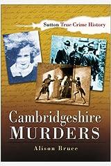 Cambridgeshire Murders (True Crime History) Paperback