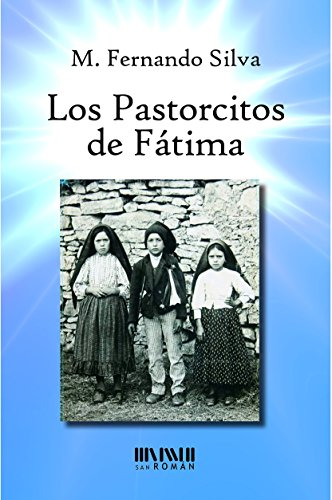 Los pastorcitos de Fátima por Fernando Silva
