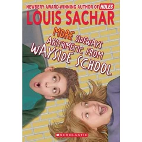 [(More Sideways Arithmetic from Wayside School )] [Author: Louis Sachar] [May-1995]