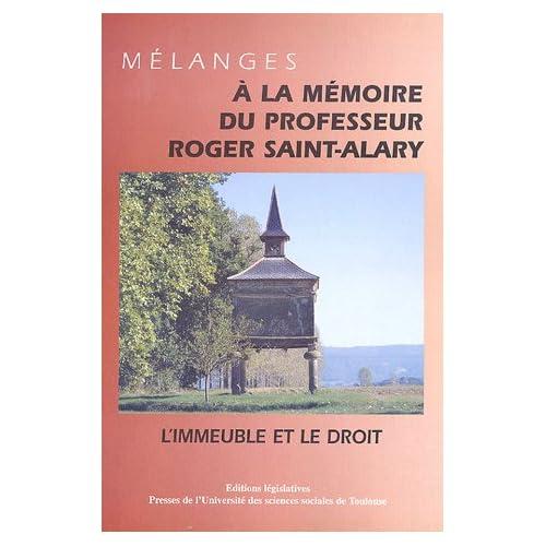 Mélanges à la mémoire du professeur Roger Saint-Alary