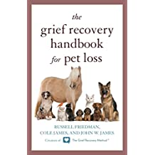 The Grief Recovery Handbook for Pet Loss (English Edition)