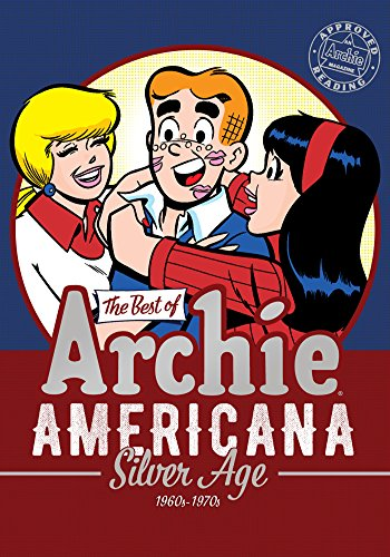 The Best of Archie Americana Vol. 2: Silver Age (The Best of Archie Comics)