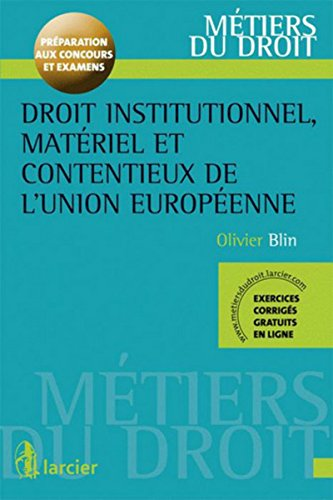Droit institutionnel, matériel et contentieux de l'Union européenne par Olivier Blin