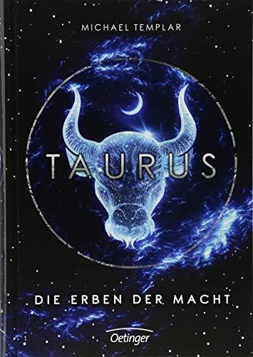 Die Sternen-Saga. Taurus: Die Erben der Macht