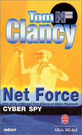 Net force : Cyber Spy par Tom Clancy