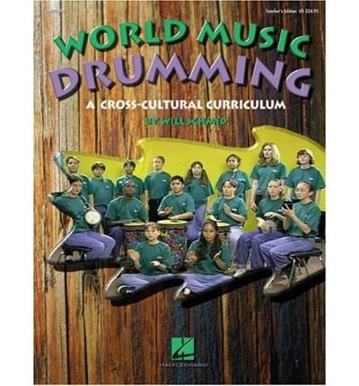 [(World Music Drumming: Across Cultural Curriculums)] [Author: Will Schmid] published on (April, 1998)