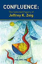 Confluence: The Selected Papers of Jeffrey K. Zeig