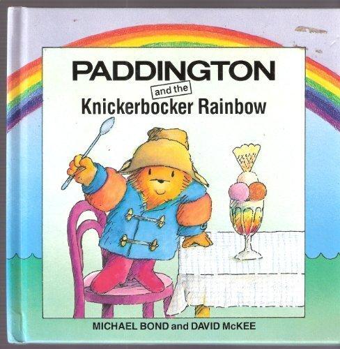 Paddington and the knicker-bocker rainbow