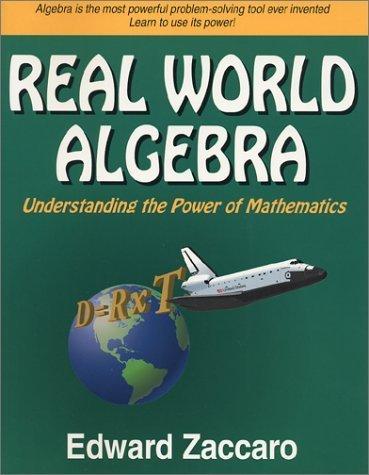Real World Algebra by Zaccaro, Edward (2001) Paperback