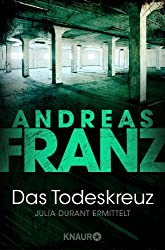 Das Todeskreuz: Kriminalroman (Julia Durant ermittelt 10) (German Edition)