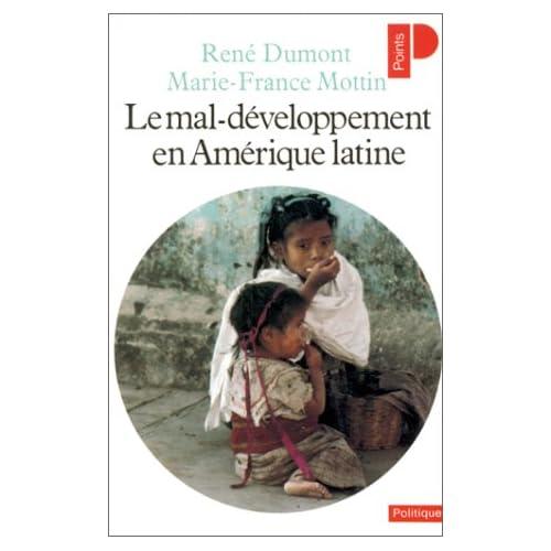 Le mal-développement en Amérique latine. Mexique, Colombie, Brésil.