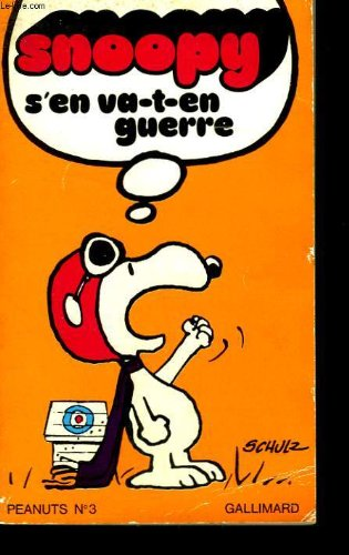 Snoopy s'en va-t-en guerre (Peanuts)
