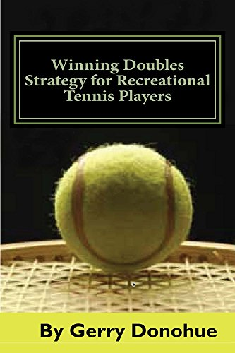 Winning Doubles Strategy for Recreational Tennis Players (English Edition) por Gerry Donohue