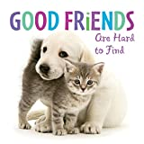 Best Are Hard To Find - Good Friends are Hard to Find Review