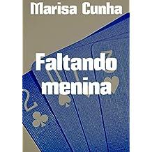 Faltando menina (Portuguese Edition)