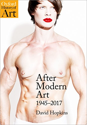 After Modern Art: 1945-2017 (Oxford History of Art) (English Edition) por David Hopkins