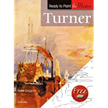 Turner (Ready to Paint the Masters)