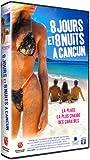 8 jours et 8 nuits à Cancun [VHS]