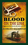 Blood on the Line (The Railway Detective Series Book 8)