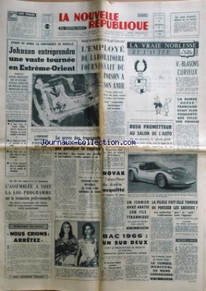 NOUVELLE REPUBLIQUE (LA) [No 6708] du 07/10/1966 - LA CONFERENCE DE MANILLE / JOHNSON EN EXTREME-ORIENT -LES SPORTS -LES CONFLITS SOCIAUX -NOVAK / L'AIGUILLEUR DU DIABLE ACQUITTE -NOUS CRIONS ARRETEZ PAR VEILLET -LE SALON DE L'AUTO -LA VRAIE NOBLESSE ET L'AUTRE PAR DE SOINDRE par Collectif