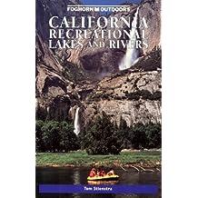 California Recreational Lakes and Rivers (Moon California Recreational Lakes & Rivers)