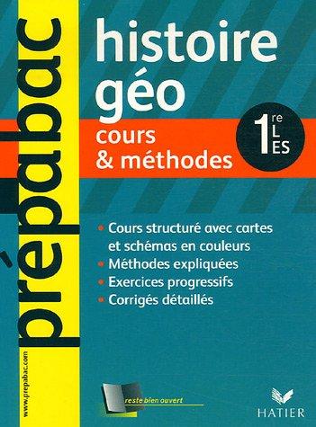 Histoire-Géographie 1e L, ES : Cours & méthodes