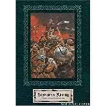 Darkness Rising: A Complete History of the Storm of Chaos (Warhammer)