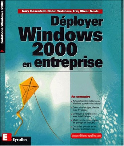 Déployer Windows 2000 en entreprise