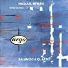 Michael Nyman: String Quartets Nos.1-3