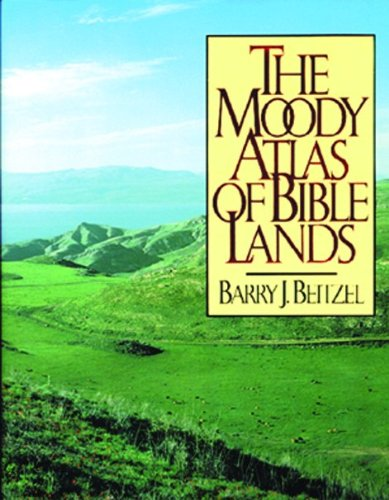 The Moody Atlas of Bible Lands PDF Books