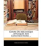 cours de mcanique applique aux constructions paperback french common