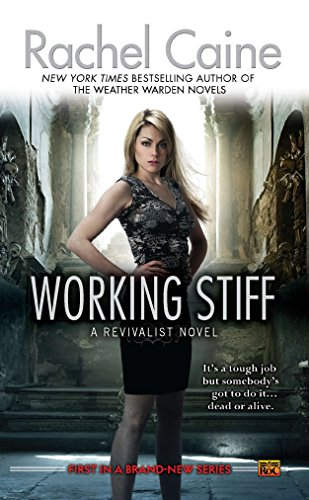 Working Stiff: A Revivalist Novel -