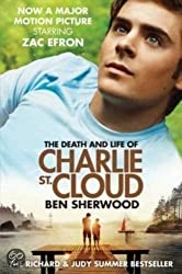 The Death & Life of Charlie St. Cloud by Ben Sherwood (2010-06-22)