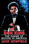 The Life and Crimes of Don King: The...