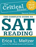 #10: The Critical Reader: The Comlete Guide to SAT Reading