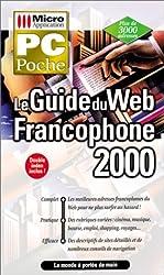 Guide du Web francophone 2000