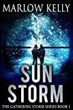 Book cover image for Sun Storm (The Gathering Storm Book 1)