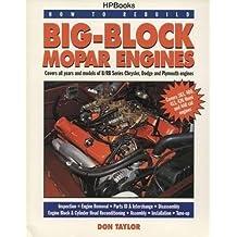 How to Rebuild Big-Block Mopar Engines